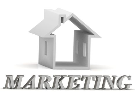 MARKETING- inscription of silver letters and white house on white background