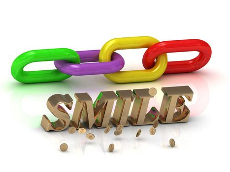 SMILE- inscription of bright letters and color chain on white background
