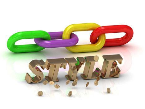 STYLE- inscription of bright letters and color chain on white background