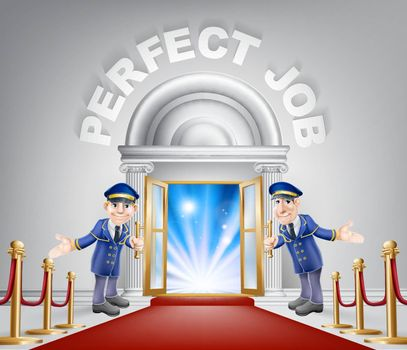 Pefect Job door concept of a doormen holding open a door at a red carpet entrance with velvet ropes.