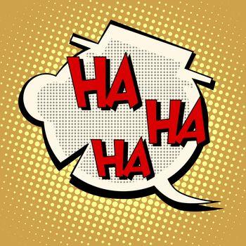 Comic bubble head laughter ha