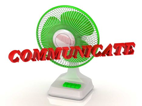 COMMUNICATE- Green Fan propeller and bright color letters on a white background
