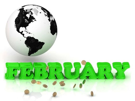 FEBRUARY- bright color letters, black and white Earth on a white background
