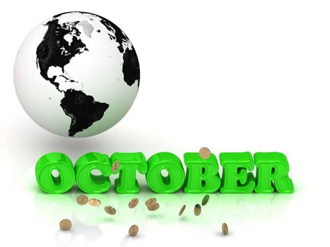 OCTOBER- bright color letters, black and white Earth on a white background