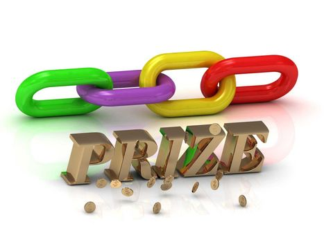 PRIZE- inscription of bright letters and color chain on white background