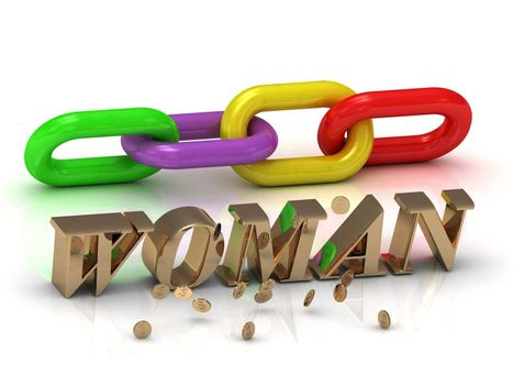 WOMAN- inscription of bright letters and color chain on white background