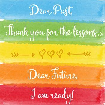 """Dear past...Dear future"" motivation watercolor poster"