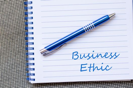 Business ethic write on notebook