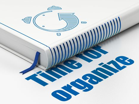 Timeline concept: book Alarm Clock, Time For Organize on white background