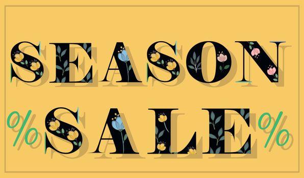 Inscription Season Sale. Black floral letters. Vector Illustration.