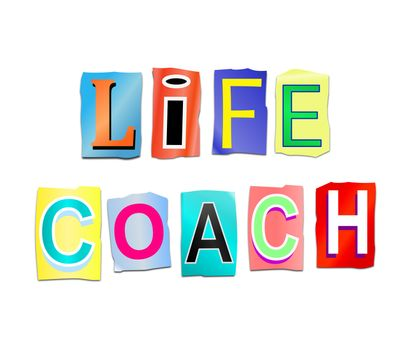Illustration depicting a set of cut out printed letters arranged to form the words life coach.