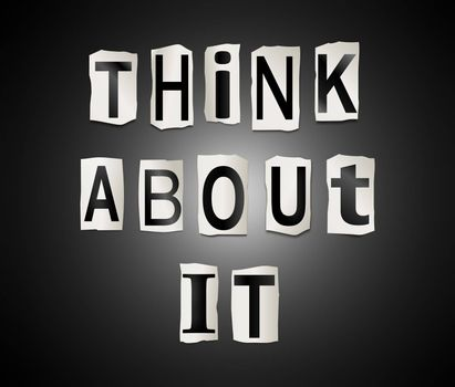 Illustration depicting a set of cut out printed letters arranged to form the words think about it.
