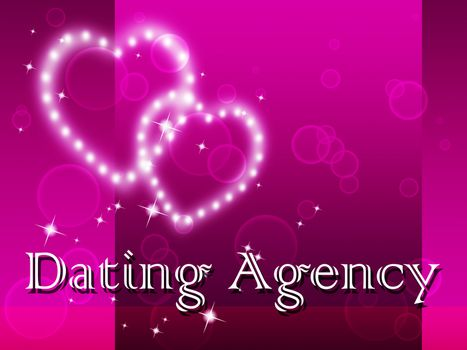 Dating Agency Indicating Partner Romance And Relationship