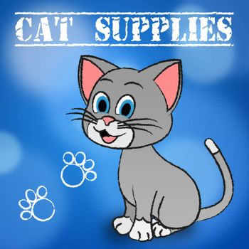 Cat Supplies Representing Supply Kitty And Goods