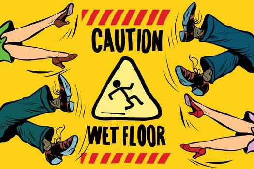 caution wet floor, feet of women and men