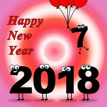 Twenty Eighteen Representing Happy New Year And Celebrate
