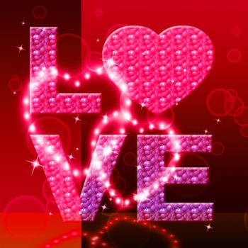 Love Word Indicates Fondness Tenderness And Loving