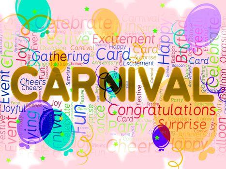 Carnival Balloons Indicating Celebrates Joy And Cheerful