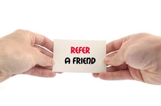 Refer a friend text concept