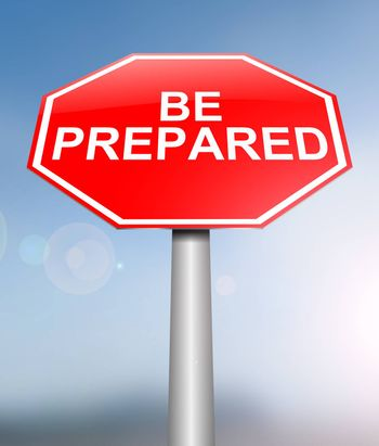 Illustration depicting a sign with a be prepared concept.