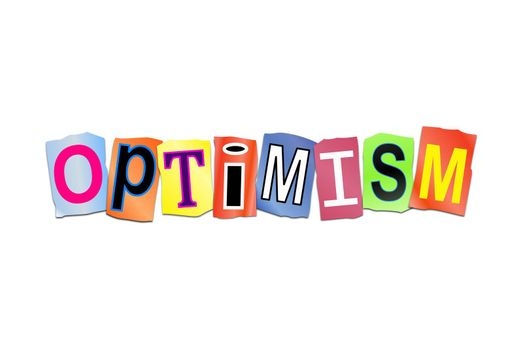 Illustration depicting a set of cut out printed letters arranged to form the word optimism.