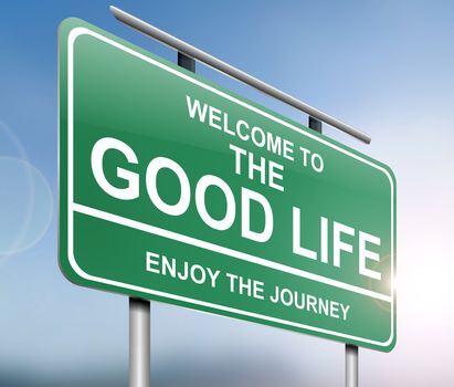 Illustration depicting a sign with a good life concept.