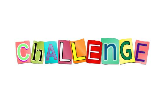 Illustration depicting a set of cut out printed letters arranged to form the word challenge.