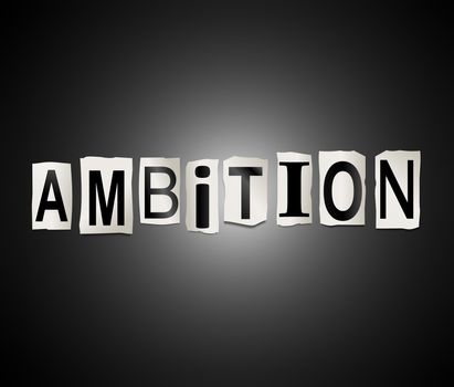 Illustration depicting a set of cut out printed letters arranged to form the word ambition.