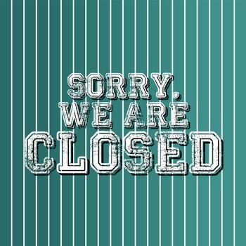 grungy art greeting closed