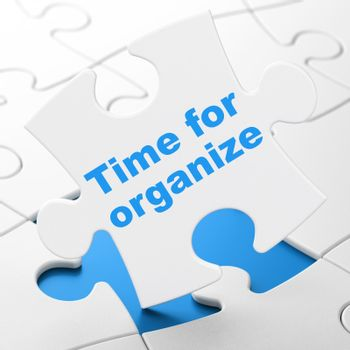 Time concept: Time For Organize on puzzle background