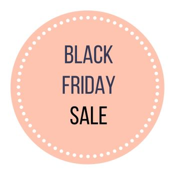BLACK FRIDAY SALE. Enjoy stylish button for your creative Shop project. Good marketing sells!