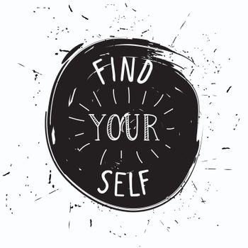 Find yourself. Simple youthful motivational poster