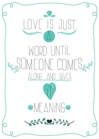 Poster in honor of Valentine's Day. Message to LOVE