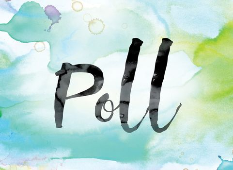 Poll Colorful Watercolor and Ink Word Art