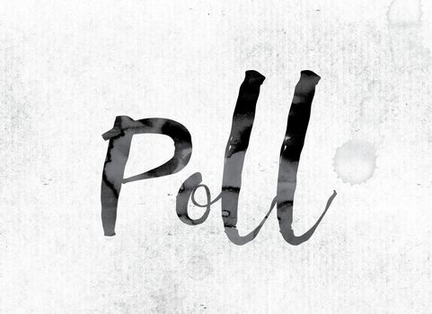 Poll Concept Painted in Ink
