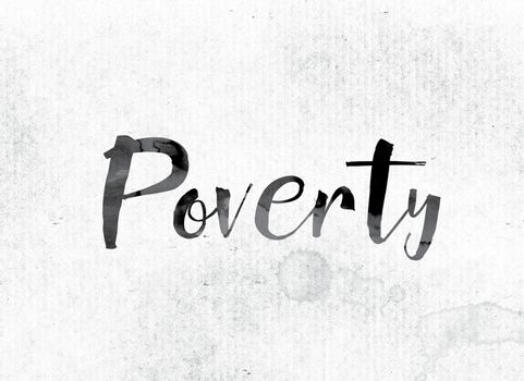 Poverty Concept Painted in Ink