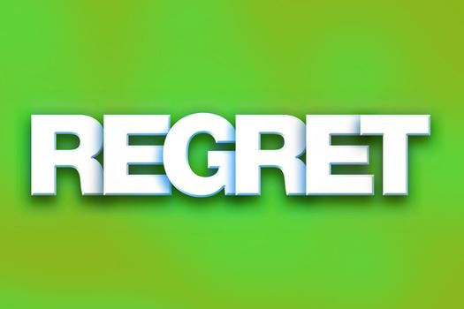 Regret Concept Colorful Word Art