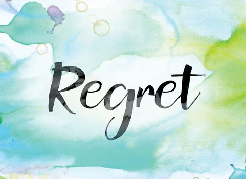Regret Colorful Watercolor and Ink Word Art