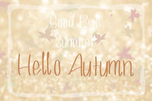 Good bye summer Hello autumn.