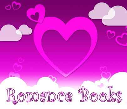 Romance Books Hearts Means In Love And Affections