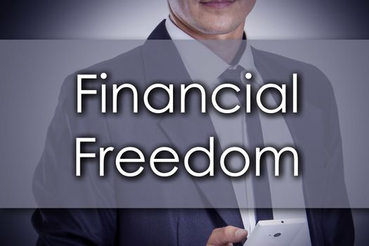 Financial Freedom - Young businessman with text - business concept - horizontal image
