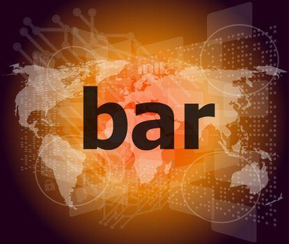 bar, hi-tech background, digital business touch screen