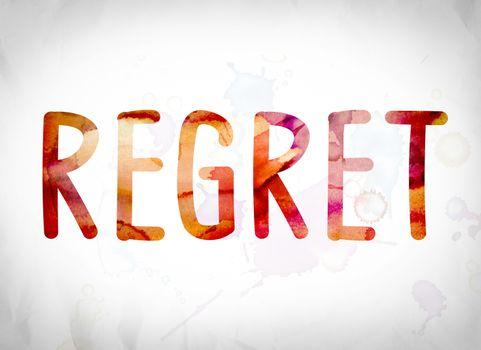 Regret Concept Watercolor Word Art