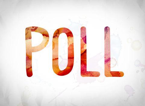 Poll Concept Watercolor Word Art