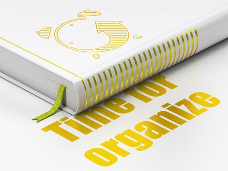 Time concept: book Alarm Clock, Time For Organize on white background