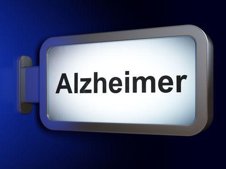 Medicine concept: Alzheimer on billboard background