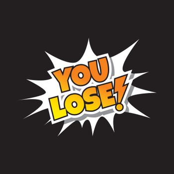You Lose - Comic Speech Bubble Cartoon Game Assets