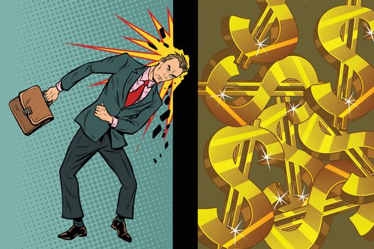 Businessman breaks the wall of his head, dollars and wealth