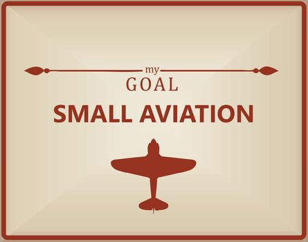 My goal is small aviation