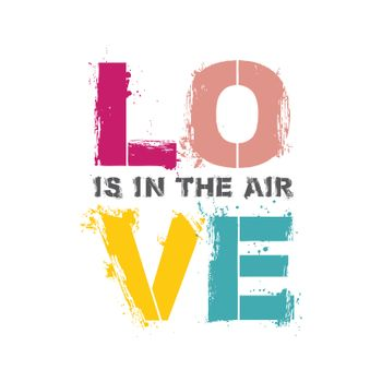 Love is in the air guote poster. Pastel color typography letters on white background